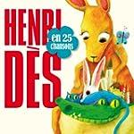 Henri des en 25 Chansons