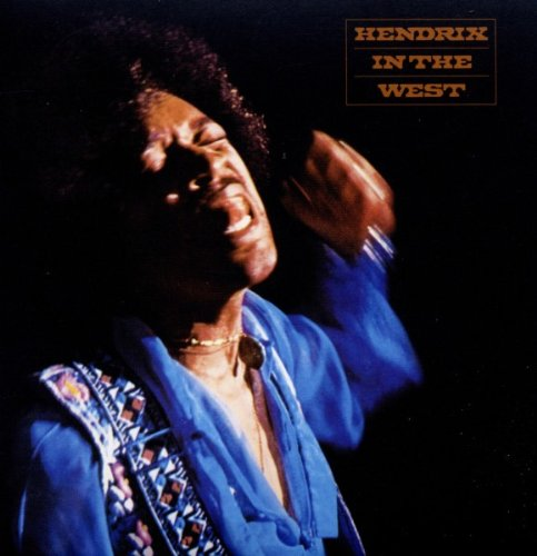 Jimi Hendrix – Hendrix in the West Expanded (2011 Remastered) [FLAC]