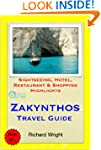 Zakynthos (Zante), Greece Travel Guid...