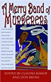 img - for A Merry Band of Murderers: An Original Mystery Anthology of Songs and Stories book / textbook / text book