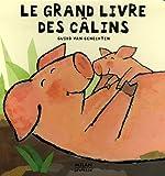 """Afficher """"Le Grand livre des câlins"""""""