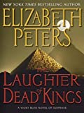 The Laughter of Dead Kings (0061668281) by Peters, Elizabeth