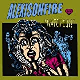 Watch Out! Alexisonfire