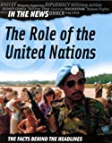 The Role of the United Nations (In the News) (074965418X) by Adams, Simon