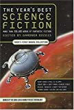 The Years Best Science Fiction Twenty-first Annual Collection (Years Best Science Fiction)