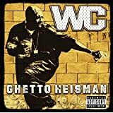 Ghetto Heisman ~ Wc