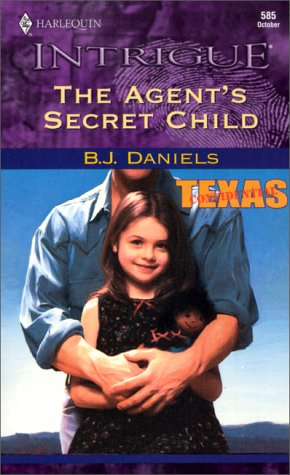Image for Agent'S Secret Child (Texas Confidential) (Intrigue, 585)