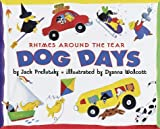 Dog Days: Rhymes Around the Year