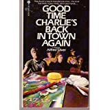 Good time Charlie's back in town again ~ Alfred Silver