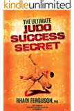 The Ultimate Judo Success Secret (English Edition)