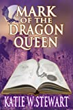 img - for Mark of the Dragon Queen book / textbook / text book