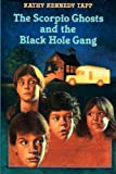 img - for The Scorpio Ghosts and the Black Hole Gang book / textbook / text book