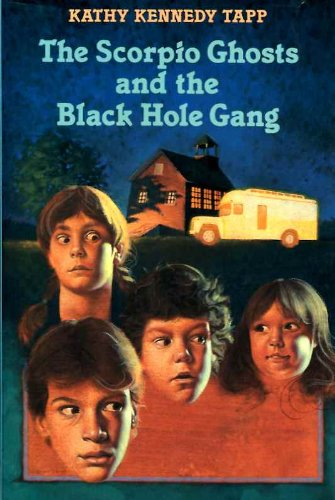 The Scorpio Ghosts and the Black Hole Gang PDF