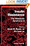 Insulin Resistance: The Metabolic Syn...