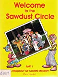 img - for Learning the art of clown ministry (Welcome to the sawdust circle) book / textbook / text book
