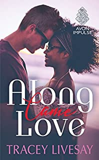 Book Cover: Along Came Love
