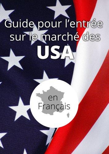 K Koivuniemi - Guide pour l'entrée sur le marché des États-Unis: Faire des affaires avec les américains