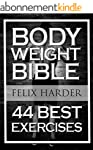 Bodyweight: Bodyweight Bible: 44 Best...