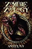 img - for Zombie Zoology: Zombie Anthology book / textbook / text book