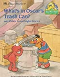 Oscar's Trash (CTW Sesame Street good-night stories) (0307123421) by Cooke, Tom