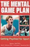 The Mental Game Plan: Getting Psyched...