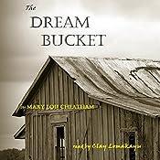 The Dream Bucket | Mary Lou Cheatham