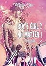 Boy ? Girl ? No Matter ! - L'intégrale (Ivy's Story t. 0)