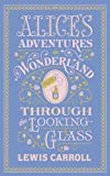 img - for Alice's Adventures in Wonderland and Through the Looking Glass (Leatherbound Classics) (Leatherbound Classic Collection) by illustrated by John Tenniel Lewis Carroll (2012) book / textbook / text book