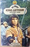 All About King Arthur (Carousel Books) (0552540390) by GEOFFREY ASHE