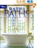 Beautiful Baths (Better Homes & Gardens Decorating)