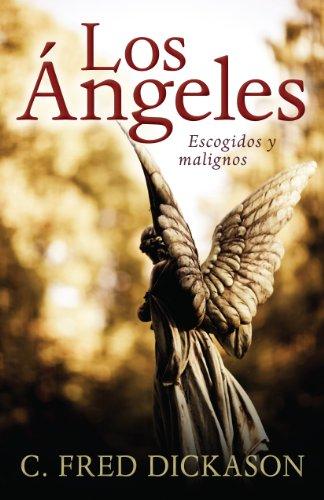 Los Angeles: Escogidos y Malignos = Angels