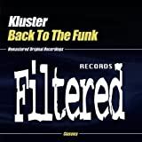Back To The Funk by Kluster (2008-12-18)