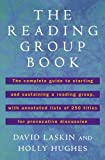 The Reading Group Book: The Comp Gd to Starting and Sustaining a Reading Group... (0452272017) by Laskin, David