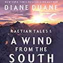 A Wind from the South: Raetian Tales, Book 1 (       UNABRIDGED) by Diane Duane Narrated by Jessica Almasy