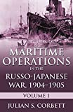 Maritime Operations in the Russo-Japanese War, 1904-1905: Volume One