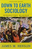 img - for Down to Earth Sociology: 14th Edition: Introductory Readings, Fourteenth Edition book / textbook / text book