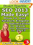 SEO 2013 Made Easy! How to Use Search...