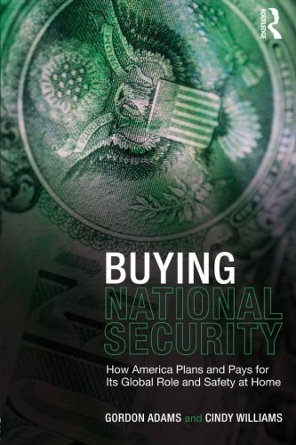 Buying National Security: How America Plans and Pays for...