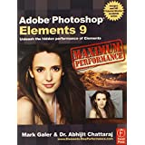 Adobe Photoshop Elements 9: Maximum Performance: Unleash the hidden performance of Elementsby Mark Galer