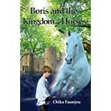 Boris and the Kingdom of Horsesby Chika Euanjou