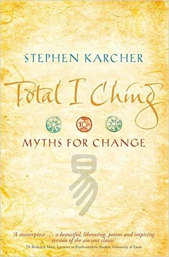 Total I Ching written by Stephen Karcher