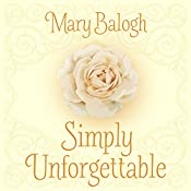 Simply Unforgettable: The Simply Quartet, Book 1 | Mary Balogh