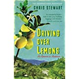 Driving Over Lemons: An Optimist in Andalucia (The Lemons Trilogy)by Chris Stewart