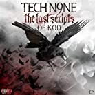 Tech N9ne - The Lost Scripts of K.O.D. mp3 download