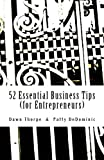 52 Essential Business Tips: Volume 1 (PURE Business Series)