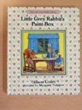 Little Grey Rabbit's Paint Box (The Little Grey Rabbit library)