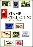 img - for Stamp Collecting All in Colour book / textbook / text book