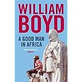 A Good Man in Africaby William Boyd
