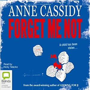 Forget Me Not | [Anne Cassidy]