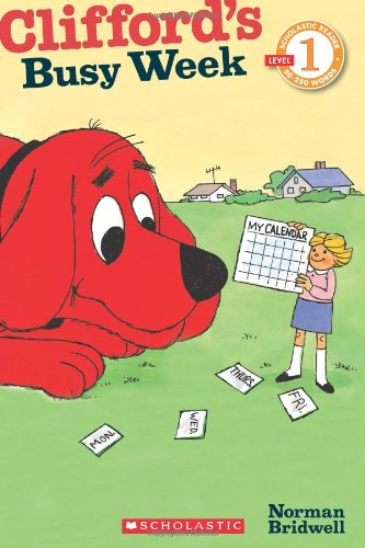 Scholastic Reader Level 1: Clifford: Clifford's Busy Week